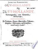Jacob van Oudenhovens Out-Hollandt, nu Zuyt-Hollandt