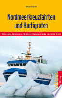 Nordmeerkreuzfahrten und Hurtigruten