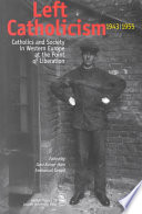 Left Catholicism 1943-1955