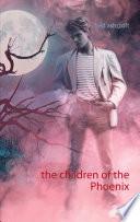 The Children Of The Phoenix