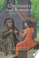 Christianity and Romance in Medieval England