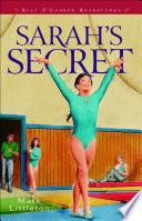 Sarah s Secret  Ally O   Connor Adventures Book  2