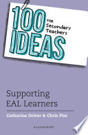 100 Ideas for Secondary Teachers  Supporting EAL Learners
