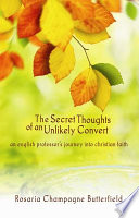 The Secret Thoughts of an Unlikely Convert Free download PDF and Read online