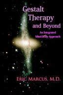 Gestalt Therapy And Beyond
