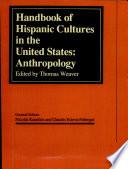 Handbook of Hispanic Culture Anthropology