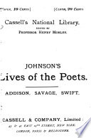 Lives of the English Poets  Addison  Savage  and  Swift