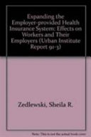 Expanding the Employer-provided Health Insurance System