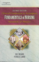 Clinical Companion to Accompany Fundamentals of Nursing