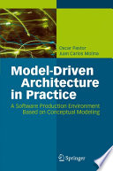 Model Driven Architecture in Practice
