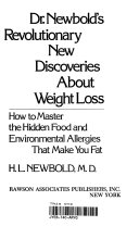 Dr  Newbold s Revolutionary New Discoveries about Weight Loss