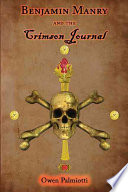 Benjamin Manry And The Crimson Journal : yourself... but what if that name was already...