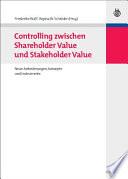 Controlling zwischen Shareholder Value und Stakeholder Value