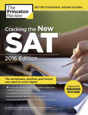 Cracking the New SAT with 4 Practice Tests  2016 Edition
