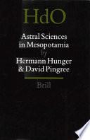 Astral Sciences In Mesopotamia