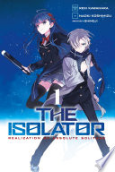 The Isolator  Vol  1  manga