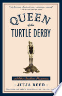 Queen of the Turtle Derby and Other Southern Phenomena