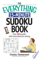The Everything 15 Minute Sudoku Book