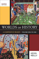 Worlds of History  Volume I  To 1550