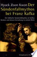 Der Sündenfallmythos bei Franz Kafka