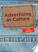 Advertising as Culture Art History Sociology And Media And Cultural Studies