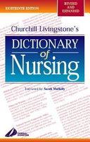 Churchill Livingstone s Dictionary of Nursing