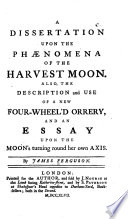 A dissertation upon the phaenomena of the harvest moon