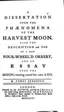 Book A Dissertation Upon the Phaenomena of the Harvest Moon. ...