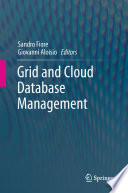 Grid and Cloud Database Management Paradigm For Accessing And Managing