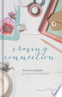 Craving Connection A Journey With In Courage Writers Sharing Real Life