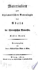 Materialien zur Diplomatischen Genealogie des Adels der österreichischen Monarchie