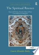 The Spiritual Rococo
