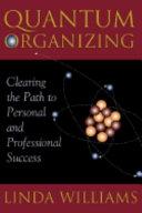 Quantum Organizing