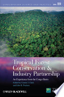 Tropical Forest Conservation and Industry Partnership On The Creation Of National Parks