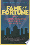 Fame & Fortune : to press, corporate reputations are very much...