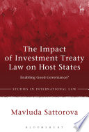 The Impact of Investment Treaty Law on Host States