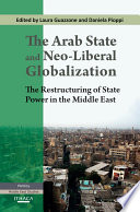 The Arab State and Neo Liberal Globalization