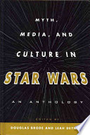 Myth  Media  and Culture in Star Wars