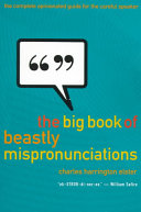 The Big Book of Beastly Mispronunciations