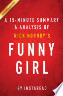 Funny Girl  A Novel by Nick Hornby   A 15 minute Summary   Analysis