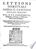 Lettioni Spirituali Sopra Il Cantico Della Vergine