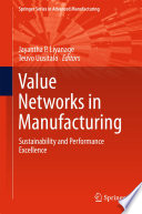 Value Networks in Manufacturing