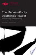 The Merleau Ponty Aesthetics Reader