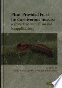 Plant Provided Food for Carnivorous Insects