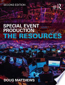 Special Event Production  The Resources