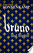 Sonnenkamp - Bruno und Sophie