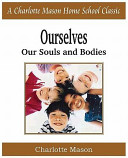 Ourselves  Our Souls and Bodies