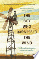 The Boy Who Harnessed the Wind Book Cover