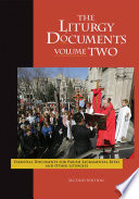 The Liturgy Documents  Volume Two