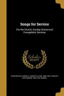 SONGS FOR SERVICE